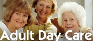 Adult Day Care Centers: your answer for taking a break!